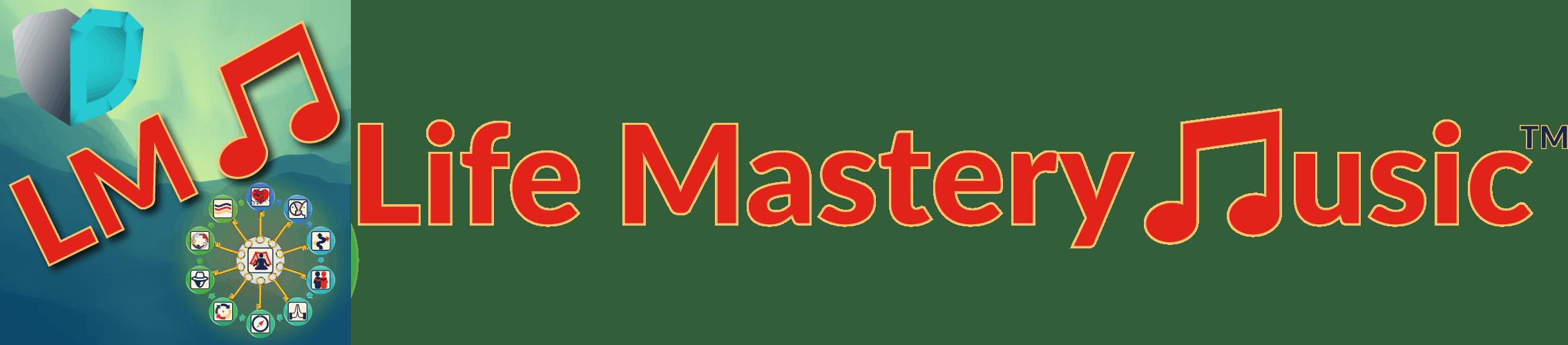 Life Mastery Music